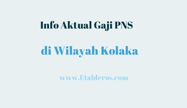 Info Gaji dan Penghasilan PNS di Kolaka pada Tahun 2021